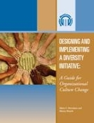 Designing and Implementing a Diversity Initiative