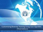 Customizing Diversity Training with Case Vignettes